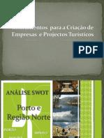 Analise SWOT Do Turismo Do Porto e Norte de Portugal II