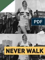 Startup Week Presentation - Never Walk