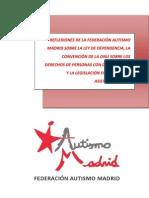 REFLEXIONES DE LA FEDERACIÓN AUTISMO MADRID SOBRE LA LEY DE DEPENDENCIA, LA CONVENCIÓN DE LA ONU SOBRE LOS DERECHOS DE PERSONAS CON DISCAPACIDAD Y LA LEGISLACIÓN EN MATERIA DE ASISTENCIA SOCIAL