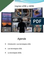 Las tecnologías xDSL y ADSL