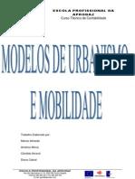 Trabalho de Grupo Modelos de Urbanismo e Mobilidade