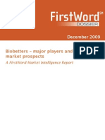 Bio Betters Major Players and Market Prospects
