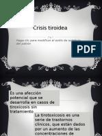 Crisis Tiroidea y Edema Angioneurotico
