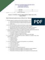 Examen 1. Control de Calidad. 2011-II