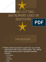Hand Cutting Instrument Used in Dentistry