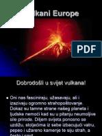 Vulkani Europe - 7b, Mentor Slavica Jelinic Prof