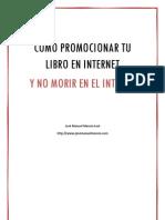 Como Promocionar Tu Libro en Internet y No Morir en El Intento