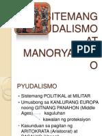 Ang Sitemang Pyudalismo at Manoryalismo
