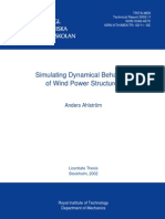 Simulating Dynamical Behaviour of Wind Power Structures