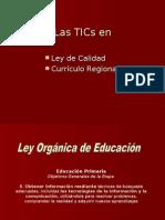 Las TICs en La LOE y El Currículo Regional