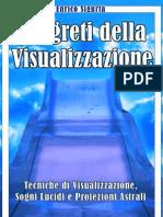 I Segreti Della Visualizzazione