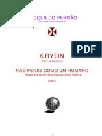 Kryon Nao Pense Como Um Humano p1