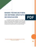 BASES TÉCNICAS PARA UN SISTEMA GRATUITO DE EDUCACIÓN