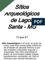 Sítios Arqueológicos de Lagoa Santa-MG