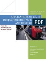 Applications of GIS in Infrastructure Assesment and Development-TRANSPORTATION