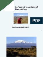 Tibet and Peru Sacred Mountains Show 12apr11