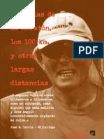 """""""Historias de la maratón, los 100 km y otras largas distancias"""""""