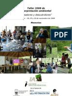 Memorias Taller 2008 de Interpretacion Ambiental Reedicion
