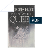 Holt, Victoria - My Enemy the Queen