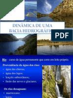 DINÂMICA DE UMA BACIA HIDROGRÁFICA