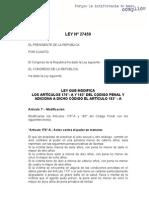 Ley 27459 (Del 25 de Mayo 01) - Modifica Los Artículos 176A y 183 Del CP y Adiciona El Artículo 183A