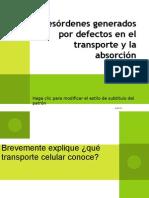 Desórdenes generados por defectos en el transporte y