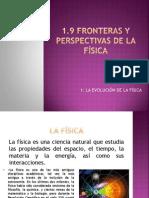 1.9 Fronteras y Perspectivas de La Fisica