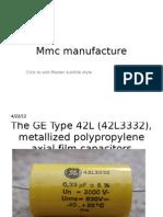 Mmc Manufacture