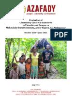 Evaluation of community-Led Total Sanitation in Vatambe and Emagnevy Mahatalaky Rural Commune, Anosy Region, S.E. Madagascar (Azafady NGO - 2011)