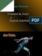 Voluntad de Acero- Oscar Pistorius