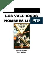 Vance, Jack - D2, Los Valerosos Hombres Libres