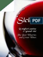 Sicilia. Le migliori cantine e i grandi vini - The Best Wineries and Great Wines