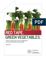 Red Tape, Green Vegetables