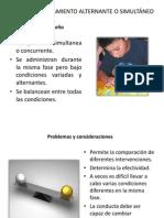 DISEÑO DE TRATAMIENTO ALTERNANTE O SIMULTÁNEO