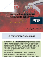 La comunicación principal herramienta del hombre