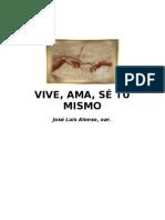 J. L. Alonso - Vive Ama Sé TúMismo