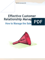 White Paper Effective Customer Relationship Management How to Manage the Sales Funnel