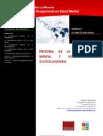 Historia de la enfermedad mental y su atención sociosanitaria-Óscar Sánchez R