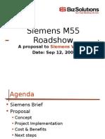 Siemens M55 Road Show - 030914 Proposal