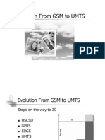 Evolution From GSM Towards UMTS