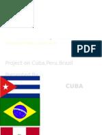 Project on Cuba,Peru,Brazil