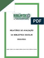 Julho 2011 Relatório de Avaliação da BE
