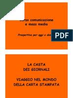 """Corso di giornalismo - La formazione della """"casta dei giornali"""""""