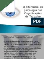 A Psicologia inserida nas organização