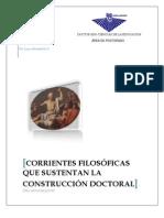 Corrientes Filosoficas Que Soportan La Construccion Teorica