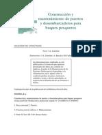 Construcción y mantenimiento de puertos y desembarcaderos para buques pesqueros