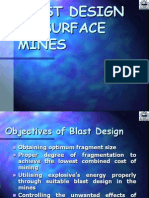 BLAST DESIGN IN SURFACE MINES