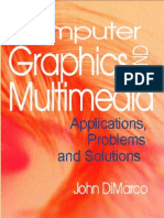 Computer Graphics and Multimedia - Applications,.Problems.and.Solutions (IDEA GROUP)