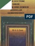 IS DE DOCTRINE VAN DE HEILIGE DRIE-EENHEID GODDELIJK GEïNSPIREERD?