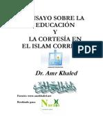 Ensayo Sobre La EducaciÓn y La CortesÍa en El Islam Correcto